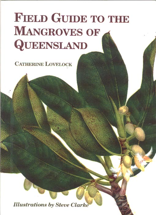 Field Guide to the Mangroves of Queensland